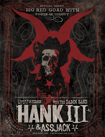 Hank III and Big Red Goad on tour
